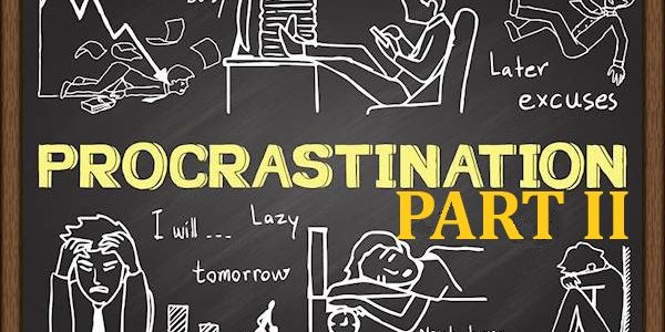 How to Stop Procrastinating and Successfully Land Academic Writing Jobs Online: Part II