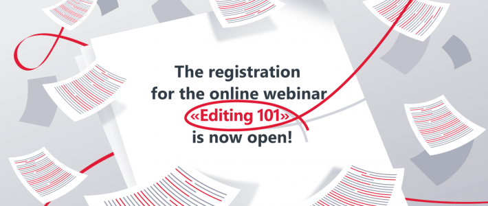 "Registration for Jobs For Editors online webinar ""Editing 101"" is now OPEN"